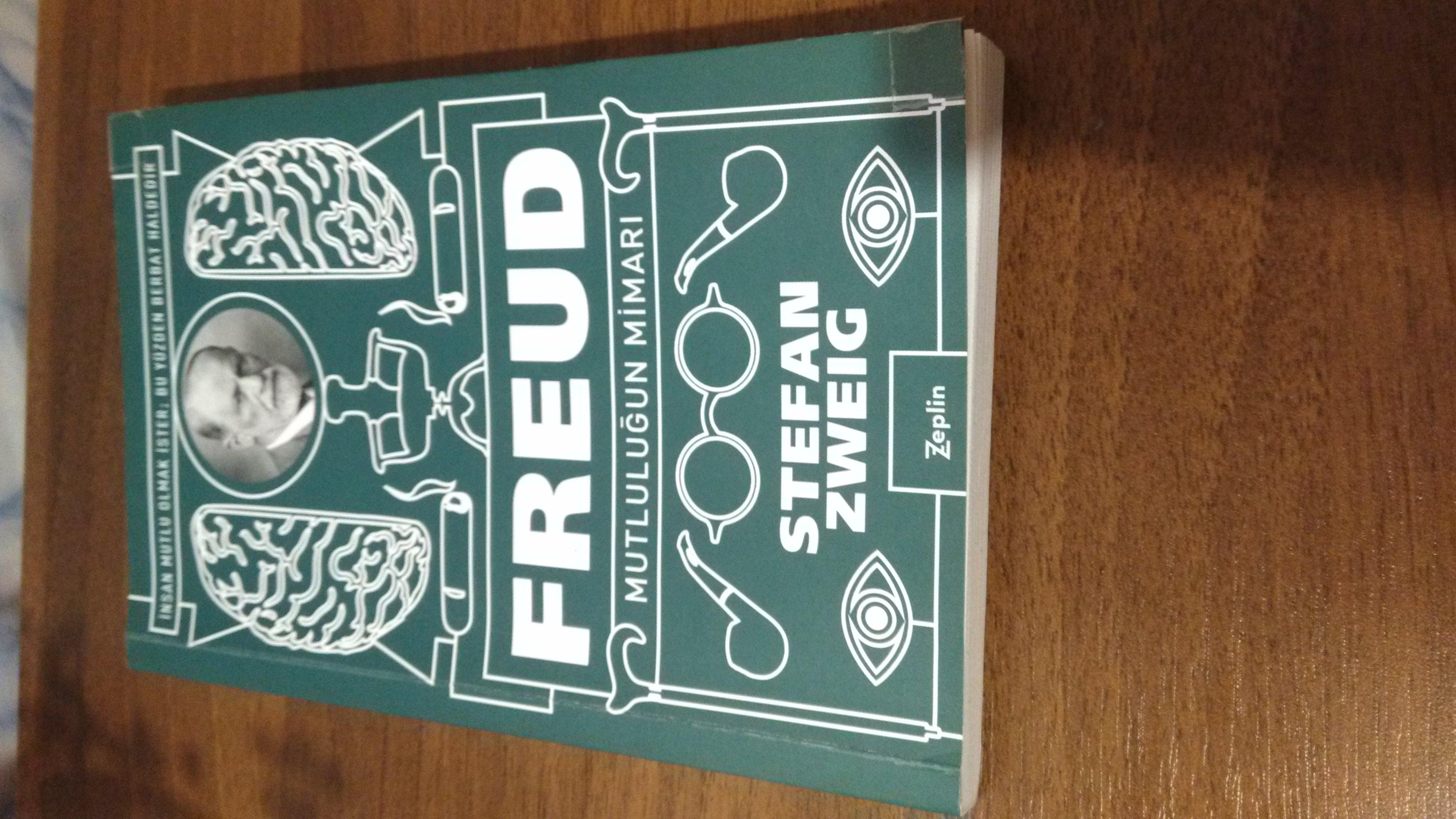 Stefan Zweig – Freud Mutluluğun Mimarı