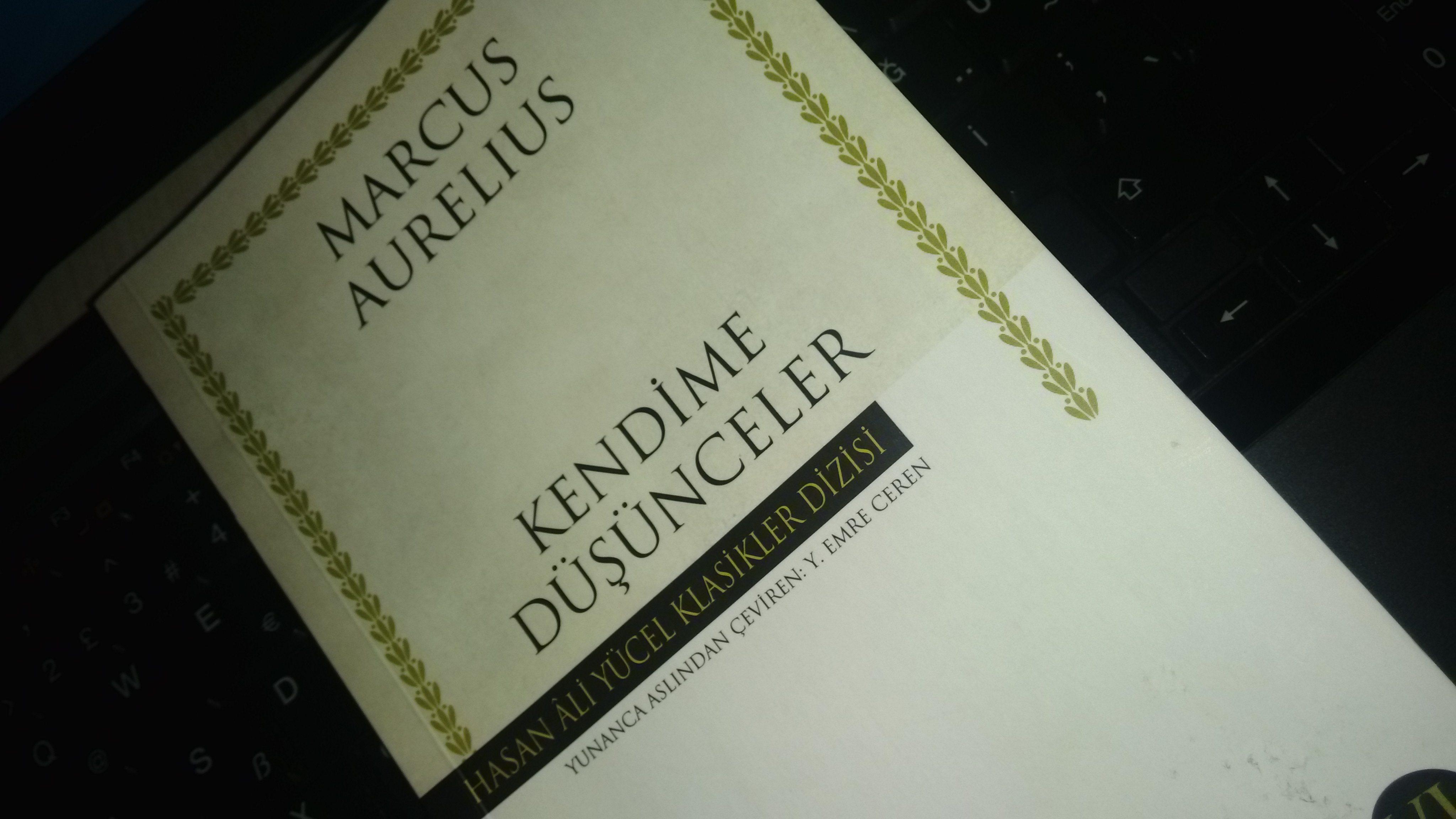 Marcus Aurelius – Kendime Düşünceler